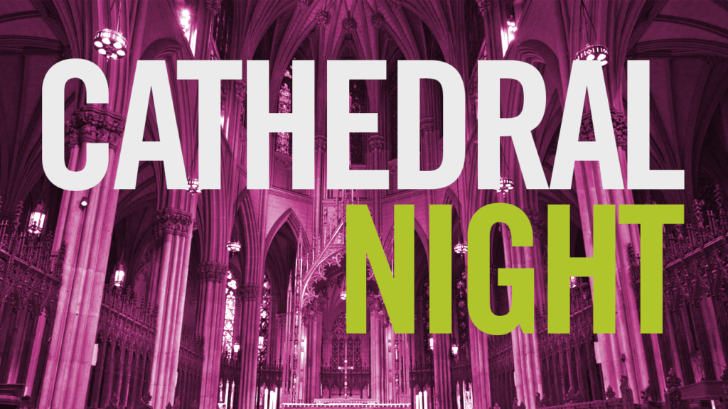 Cathedral Night at Glad Tidings Church (Sudbury)