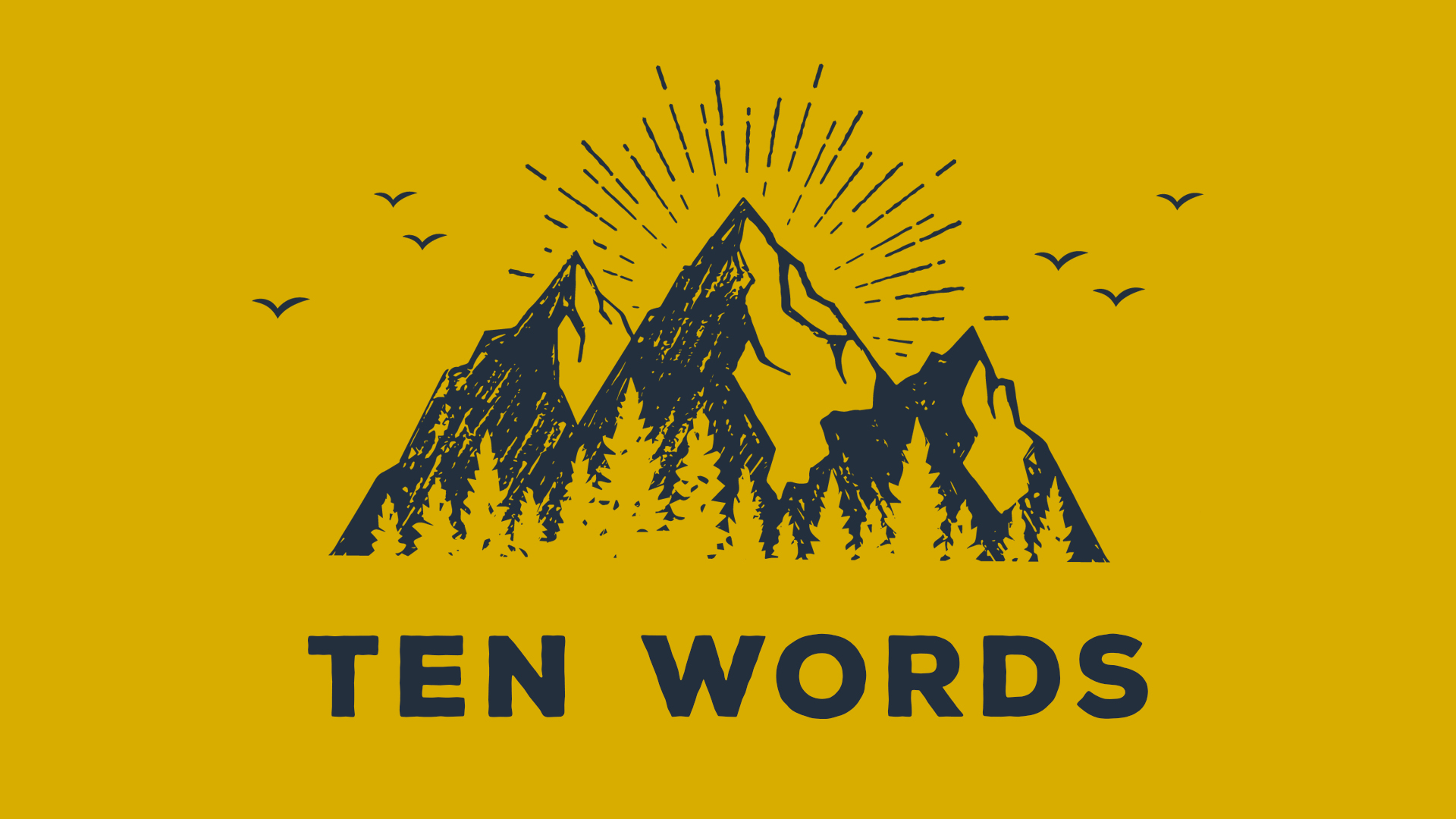 Ten Words (Part 8)