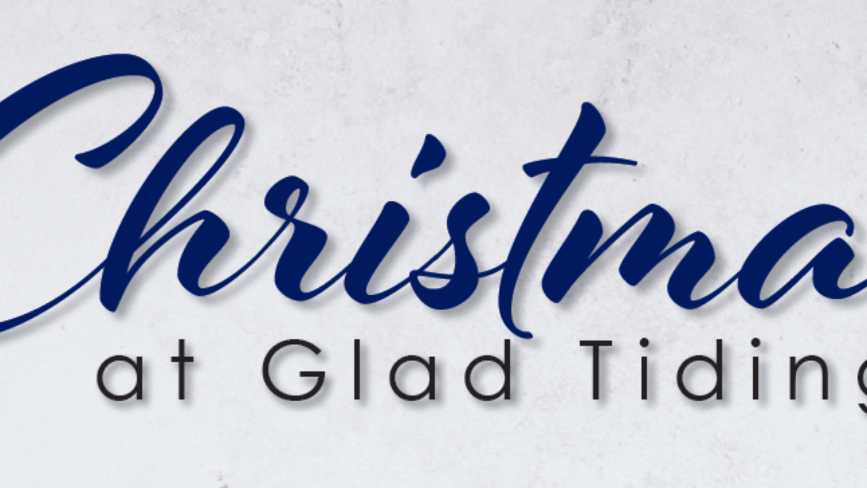 Christmas at Glad Tidings