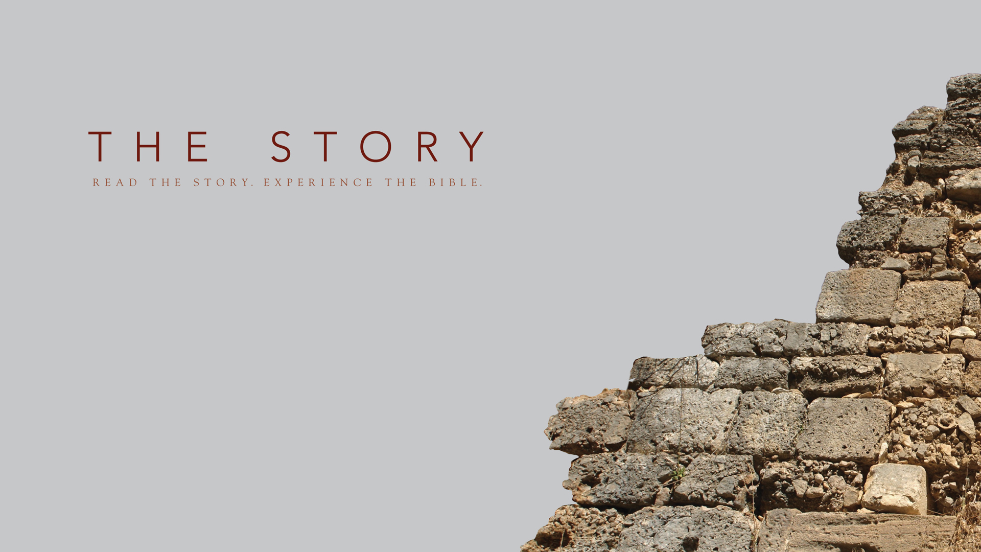 The Story (Week 21)