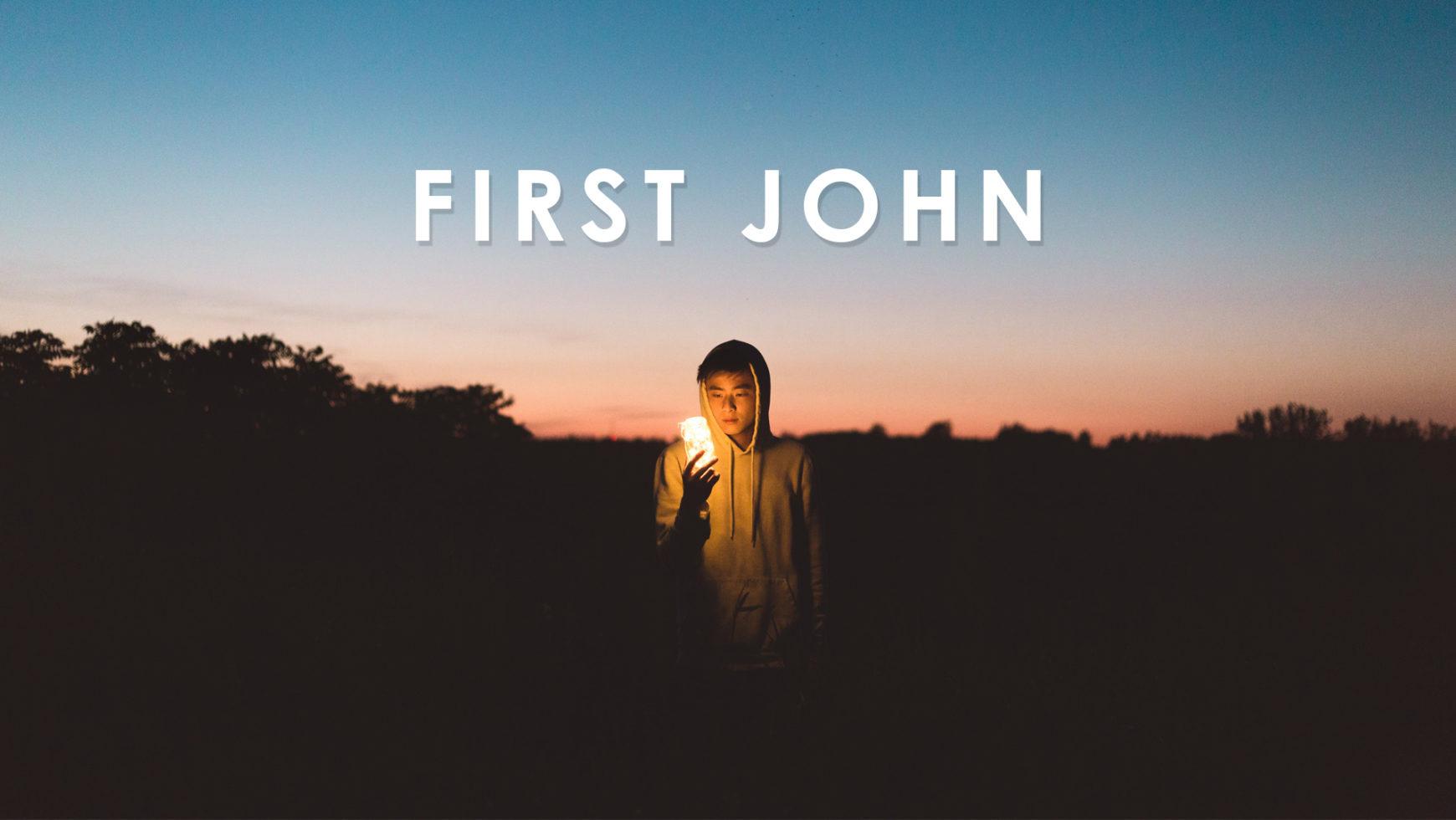 First John (Part 6)